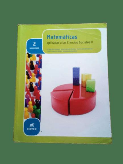 2 Bachillerato Editex Matemáticas Soluciones Aplicadas a las Ciencias Sociales