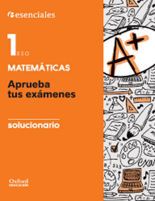 Aprueba tus Examenes Matematicas 1 eso Oxford PDF