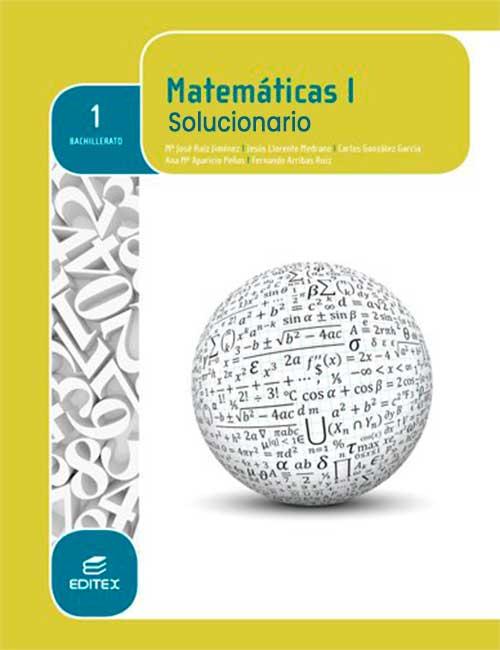 Solucionario Editex Matematicas 1 Bachillerato