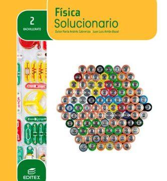 Solucionario Fisica 2 Bachillerato Editex PDF