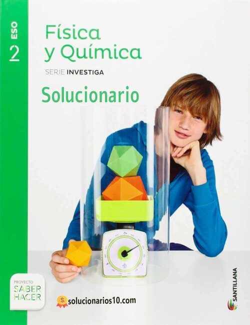 Solucionario Fisica Y Quimica 2 Eso Santillana