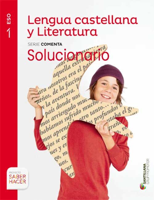 Solucionario Lengua y Literatura 1 eso Santillana pdf