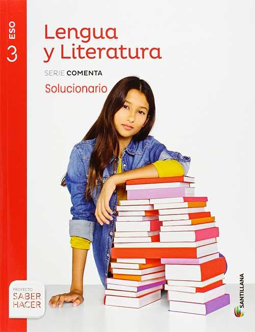 Solucionario Lengua y Literatura 3 eso Santillana PDF