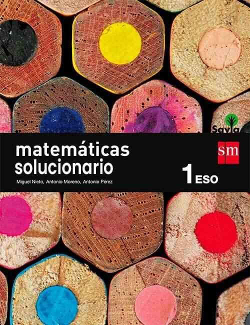 Solucionario Matematicas 1 ESO SM Savia