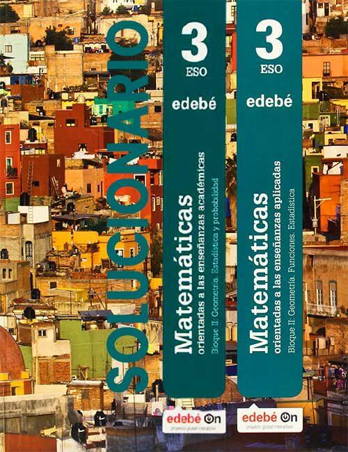 Solucionario Matematicas 3 eso Edebé