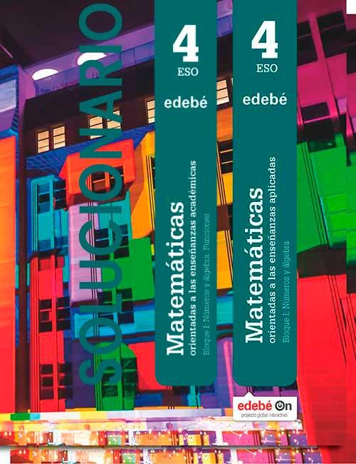 Solucionario Matematicas 4 ESO Edebé