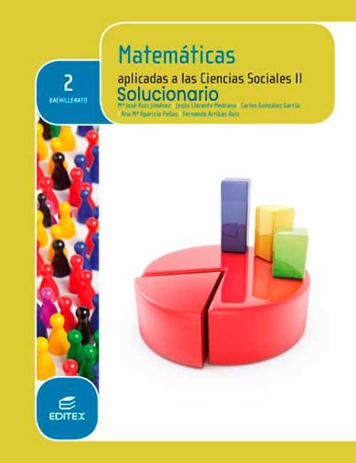 Solucionario Matematicas Aplicadas a las Ciencias Sociales 2 Bachillerato Editex