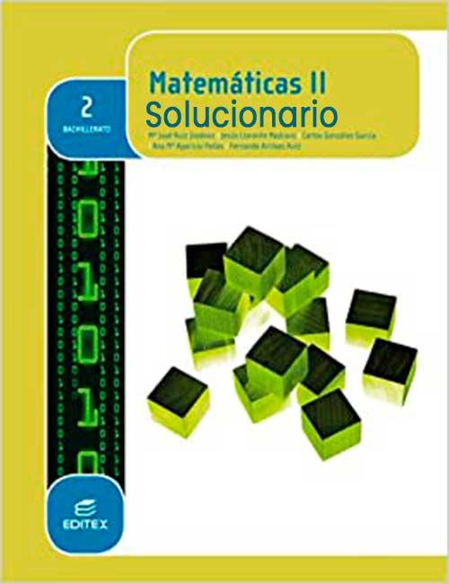 Solucionario Matematicas II 2 Bachillerato Editex PDF