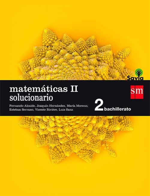 Solucionario Matematicas II 2 Bachillerato SM Savia PDF