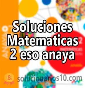 Soluciones Matematicas 2 eso anaya