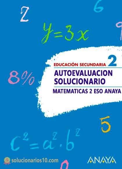 autoevaluacion solucionario Matematicas 2 ESO ANAYA
