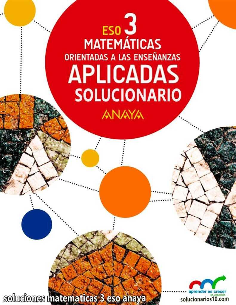 solucionario matematicas aplicadas 3 eso anaya