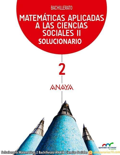 solucionario matematicas aplicadas a las ciencias sociales 2 bachillerato anaya