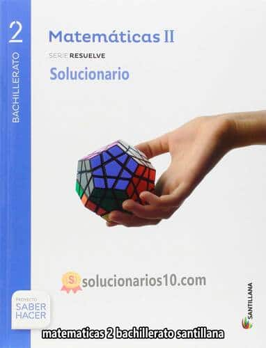 solucionario santillana 2 bachillerato matematicas