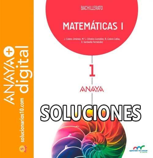 soluciones matematicas 1 bachillerato anaya